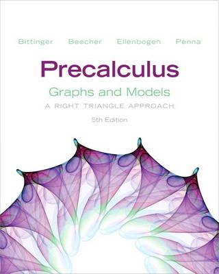 Precalculus: Graphs and Models (Hardback)