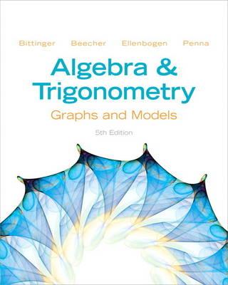 Algebra and Trigonometry: Graphs and Models (Hardback)