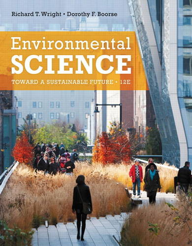 Environmental Science: Toward a Sustainable Future (Paperback)