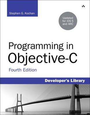 Programming in Objective-C: Updated for iOS 5 and Automatic Reference Counting (ARC) (Paperback)