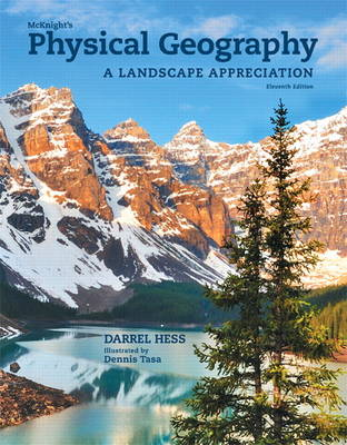 McKnight's Physical Geography: A Landscape Appreciation Plus MasteringGeography with Etext -- Access Card Package