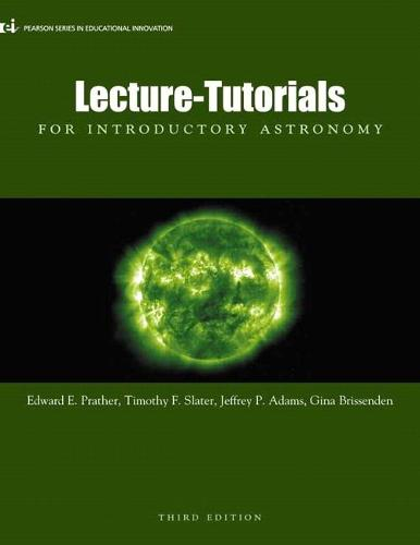 Lecture- Tutorials for Introductory Astronomy (Paperback)