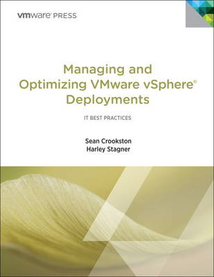 Managing and Optimizing VMware vSphere Deployments (Paperback)