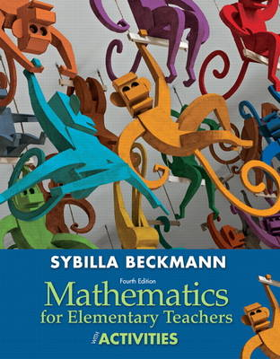 Mathematics for Elementary Teachers with Activities (Hardback)