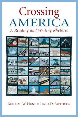 Crossing America: A Reading and Writing Rhetoric (with NEW MyWritingLab Student Access Code Card)