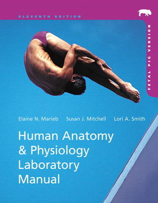 Cover Human Anatomy & Physiology Laboratory Manual, Fetal Pig Version