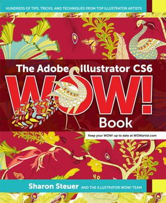 The Adobe Illustrator CS6 WOW! Book (Paperback)
