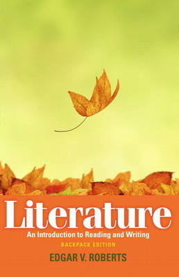 Literature: An Introduction to Reading and Writing with New MyLiteratureLab -- Access Card Package