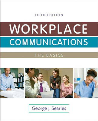 Workplace Communications: The Basics Plus New MyTechCommLab -- Access Card Package