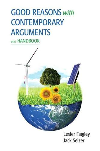Good Reasons with Contemporary Arguments and Handbook (Paperback)