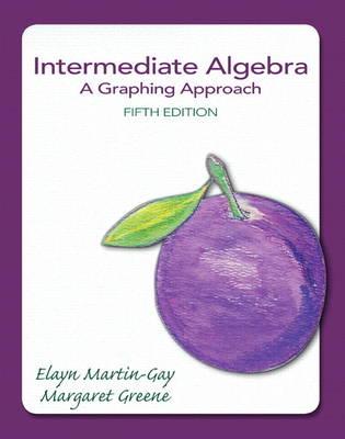 Intermediate Algebra: A Graphing Approach (Hardback)