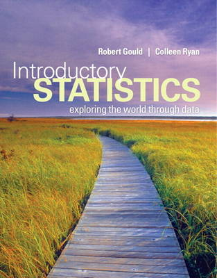 Introductory Statistics: Exploring the World Through Data Plus New MyStatLab with Pearson Etext -- Access Card Package