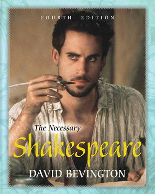 The Necessary Shakespeare with New MyLiteratureLab with Etext -- Access Card Package