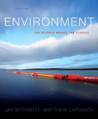 Environment: The Science Behind the Stories Plus MasteringEnvironmentalScience with Etext -- Access Card Package (Paperback)