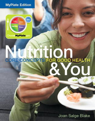 Nutrition & You Core Concepts for Good Health Plus MyNutritionLab with Etext -- Access Card Package (Paperback)