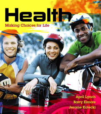 Health: Making Choices for Life Plus MyHealthLab with Etext -- Access Card Package (Paperback)