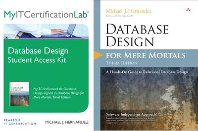 Database Design for Mere Mortals, Third Edition with MyITCertificationlab Bundle
