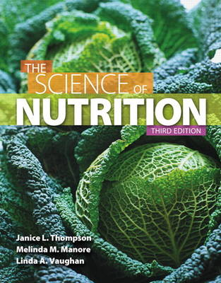 The Science of Nutrition Plus MasteringNutrition with Etext -- Access Card Package (Hardback)