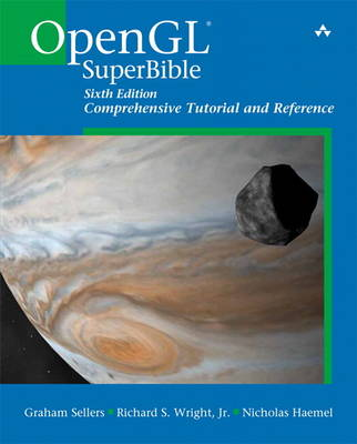 OpenGL Superbible: Comprehensive Tutorial and Reference (Paperback)