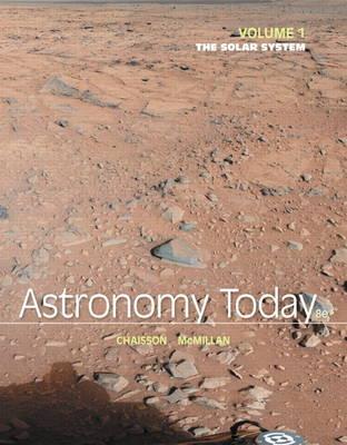 Chaisson: Astron Today Volume 1 _8 (Paperback)