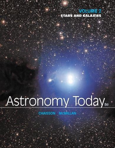 Astronomy Today Volume 2: Stars and Galaxies (Paperback)
