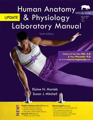 Human Anatomy & Physiology Laboratory Manual, Fetal Pig Version, Update