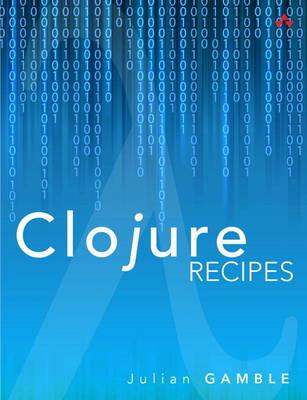 Clojure Recipes (Paperback)