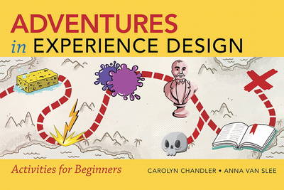 Adventures in Experience Design (Paperback)