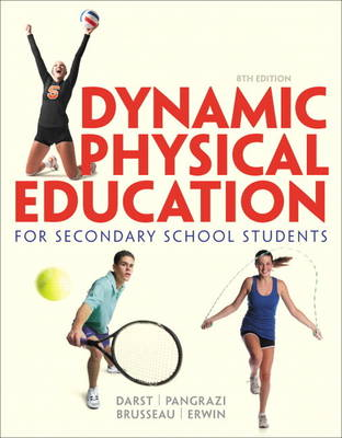 Dynamic Physical Education for Secondary School Students (Hardback)
