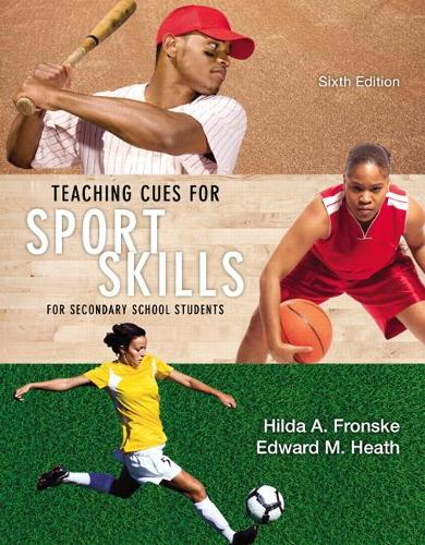 Teaching Cues for Sport Skills for Secondary School Students (Paperback)