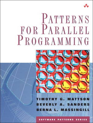 Patterns for Parallel Programming (paperback) (Paperback)
