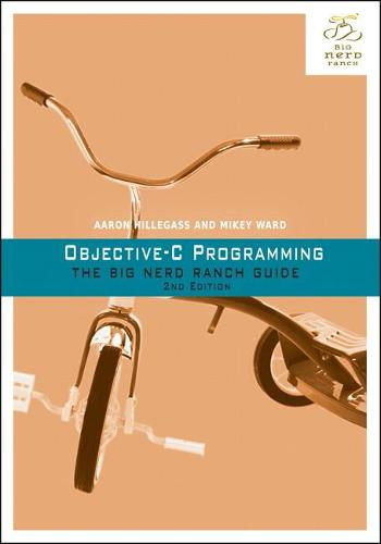 Objective-C Programming: The Big Nerd Ranch Guide (Paperback)