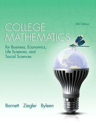 College Mathematics for Business, Economics, Life Sciences, and Social Sciences (Hardback)