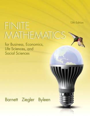 Finite Mathematics for Business, Economics, Life Sciences, and Social Sciences (Hardback)