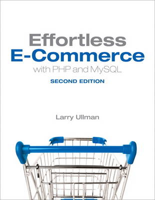 Effortless E-Commerce with PHP and MySQL (Paperback)