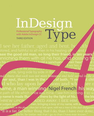 InDesign Type: Professional Typography with Adobe InDesign (Paperback)