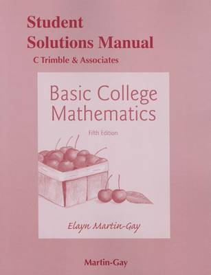 Student's Solutions Manual for Basic College Mathematics (Paperback)