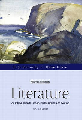 Literature: An Introduction to Fiction, Poetry, Drama, and Writing, Portable Edition (Hardback)