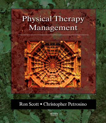 Physical Therapy Management: A Comprehensive Textbook (Paperback)