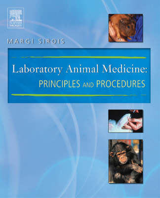 Laboratory Animal Medicine: Principles and Procedures (Paperback)