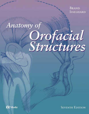 Anatomy of Orofacial Structures (Paperback)