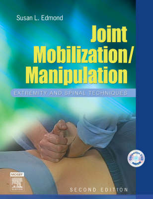 Joint Mobilization/Manipulation: Extremity and Spinal Techniques (Spiral bound)