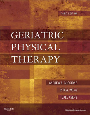 Geriatric Physical Therapy (Hardback)