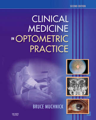 Clinical Medicine in Optometric Practice (Hardback)