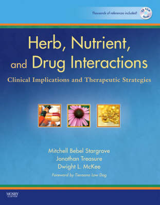 Herb, Nutrient, and Drug Interactions: Clinical Implications and Therapeutic Strategies (Paperback)