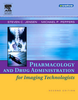 Pharmacology and Drug Administration for Imaging Technologists (Paperback)