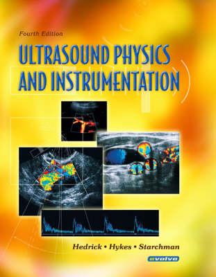 Ultrasound Physics and Instrumentation (Hardback)