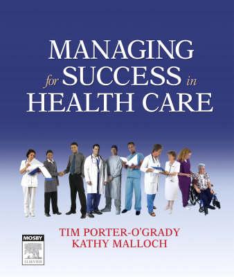 Managing For Success in Health Care (Hardback)