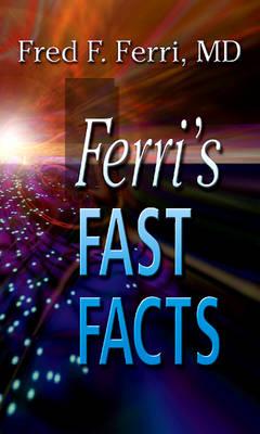 Ferri's Fast Facts - Ferri's Medical Solutions (Spiral bound)