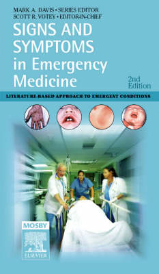 Signs and Symptoms in Emergency Medicine - Signs and Symptoms (Paperback)
